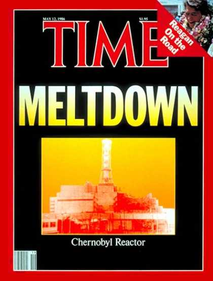 Time - Chernobyl Reactor - May 12, 1986 - Nuclear Power - Energy