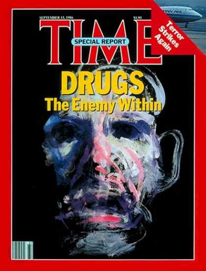 Time - Crusade Against Drugs - Sep. 15, 1986 - Drug Abuse - Law Enforcement - Crime - S