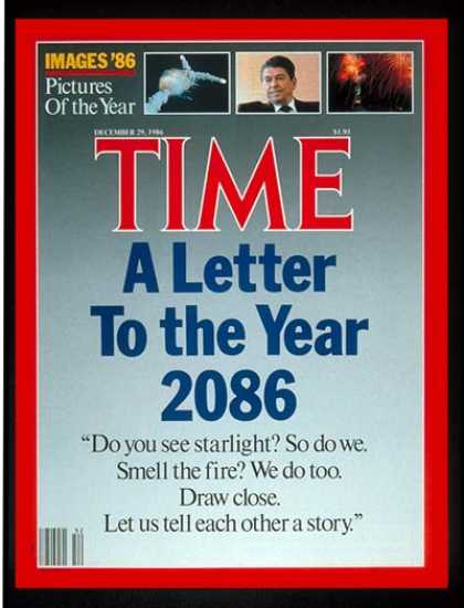 Time - Letter to the Year 2086 - Dec. 29, 1986 - Special Issues - Society