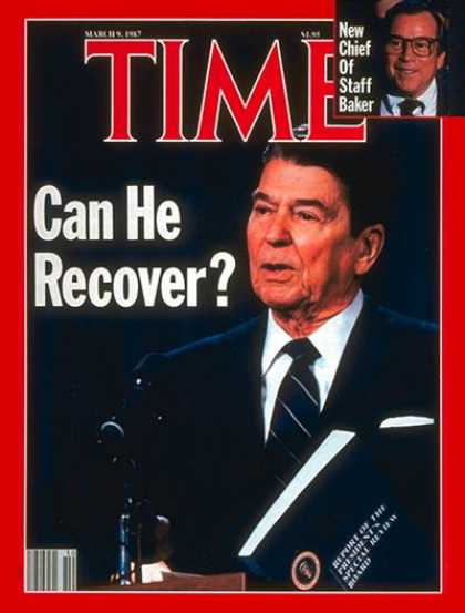 Time - Ronald Reagan - Mar. 9, 1987 - U.S. Presidents - Iran-Contra - Politics