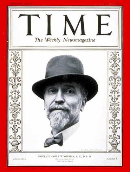 Time - Montagu C. Norman - Aug. 19, 1929 - Great Britain - Banking