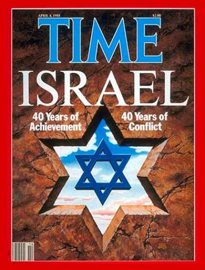 Time - Israel at 40 - Apr. 4, 1988 - Israel - Judaism - Middle East