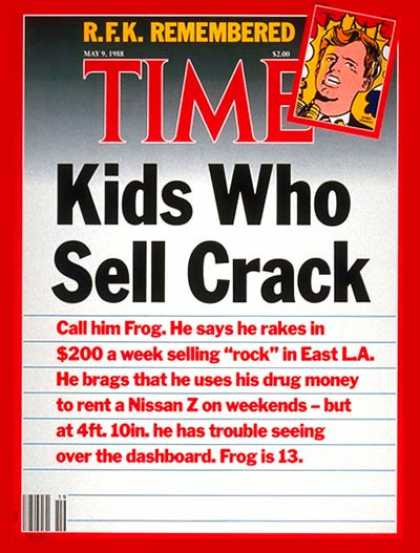 Time - Kids Who Sell Crack - May 9, 1988 - Drug Abuse - Children - Crime