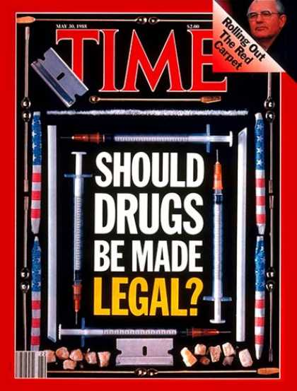 Time - Legalizing Drugs - May 30, 1988 - Drug Abuse - Crime