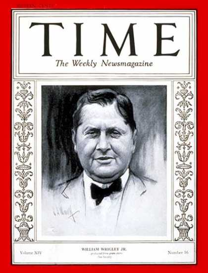 Time - William Wrigley Jr. - Oct. 14, 1929 - Chicago - Baseball - Sports - Business