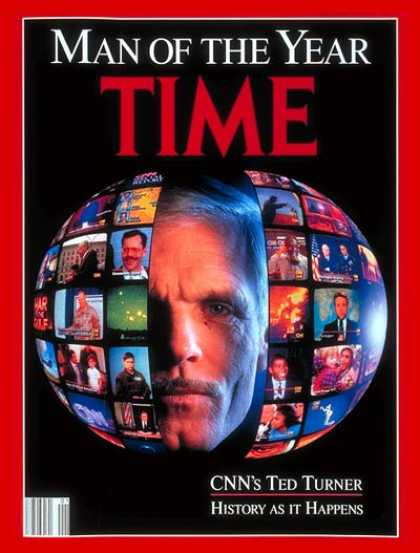 Time - Ted Turner, Man of the Year - Jan. 6, 1992 - Ted Turner - CNN - Person of the Ye