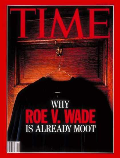 Time - Roe V. Wade - May 4, 1992 - Abortion - Social Issues - Law