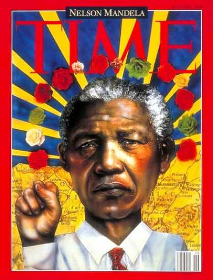 Time - Nelson Mandela - May 9, 1994 - South Africa - Apartheid - Civil Rights - Africa