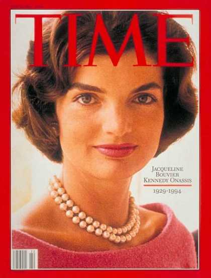 Time - Jacqueline Kennedy Onassis - May 30, 1994 - Jacqueline Kennedy - Kennedys - Most