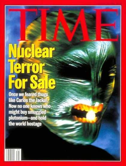 Time - Nuclear Terrorists - Aug. 29, 1994 - Nuclear Weapons - Terrorism - Weapons