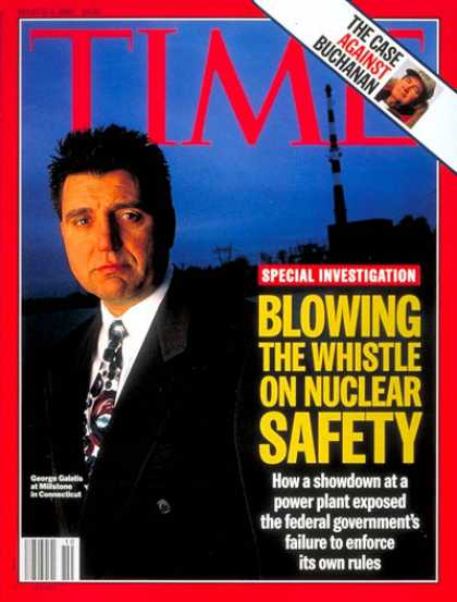 Time - George Galatis, Nuclear Whistleblower - Mar. 4, 1996 - Nuclear Power - Environme