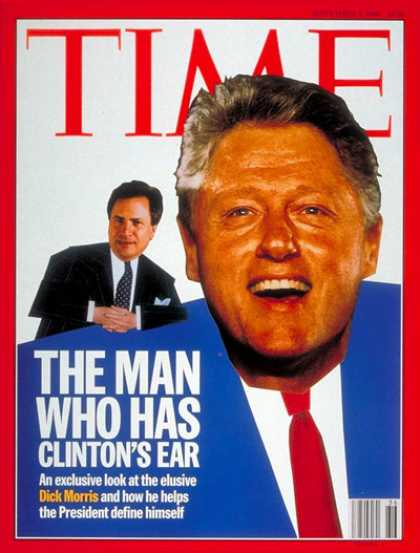 Time - Dick Morris, Bill Clinton - Sep. 2, 1996 - Bill Clinton - Dick Morris - Politics
