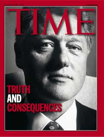 Time - Bill Clinton - Aug. 24, 1998 - U.S. Presidents - Politics