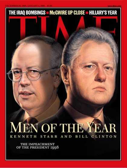 Time - Kenneth Starr & Bill Clinton, Men of the Year - Dec. 28, 1998 - Bill Clinton - K