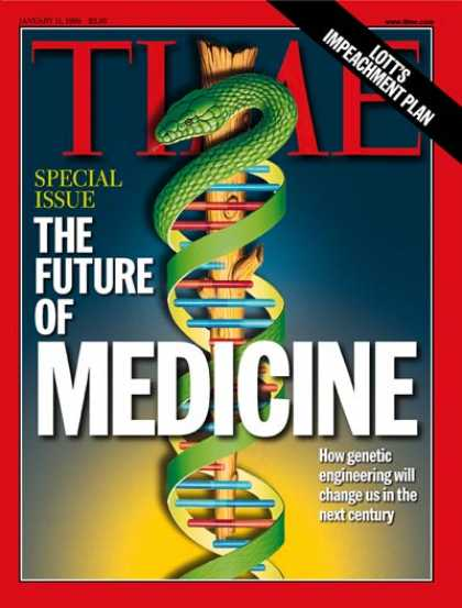 Time - Future of Medicine - Jan. 11, 1999 - Business - Health & Medicine
