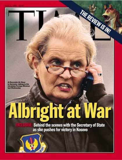 Time - Madeline Albright - May 17, 1999 - Diplomacy