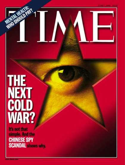 Time - The Next Cold War - June 7, 1999 - Politics