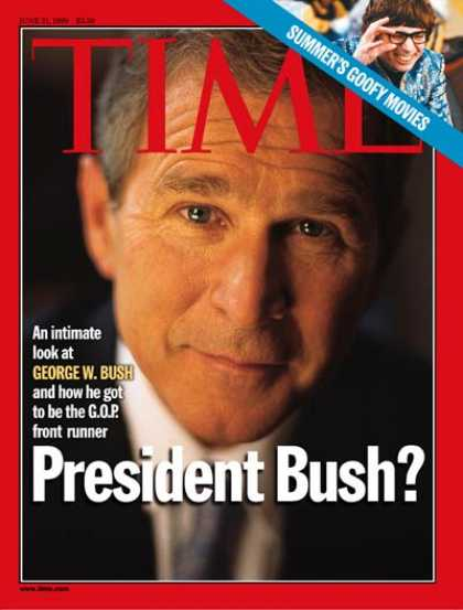 Time - George W. Bush - June 21, 1999 - Politics
