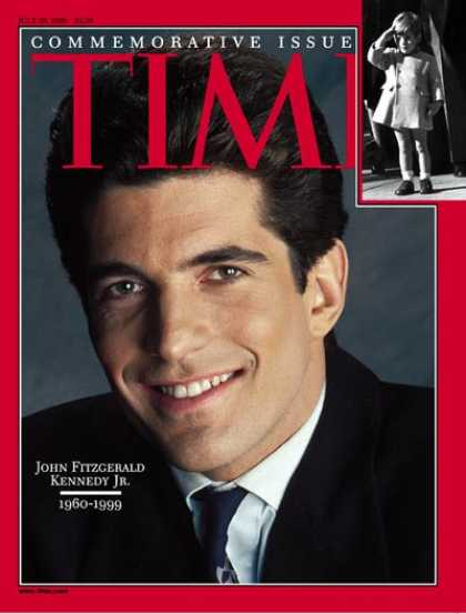 Time - John F. Kennedy, Jr. - July 26, 1999 - John F. Kennedy Jr. - Kennedys