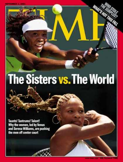 Time - Venus & Serena Williams - Sep. 3, 2001 - Tennis - Women - Sports