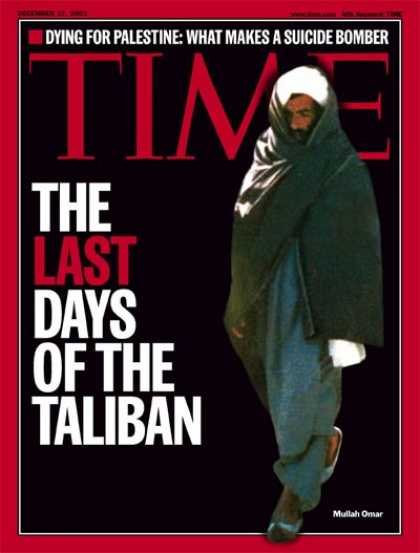 Time - The Taliban - Dec. 17, 2001 - Sept. 11 - Al-Qaeda - Afghanistan - Terrorism