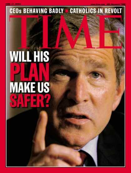 Time - George W. Bush - June 17, 2002 - U.S. Presidents - Politics