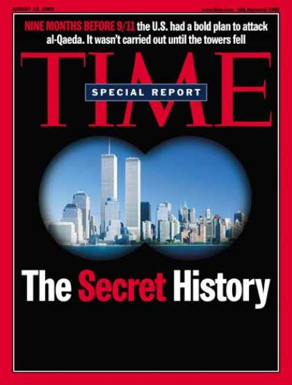 Time - Nine Months Before 9/11 - Aug. 12, 2002 - Sept. 11 - Al-Qaeda - Terrorism