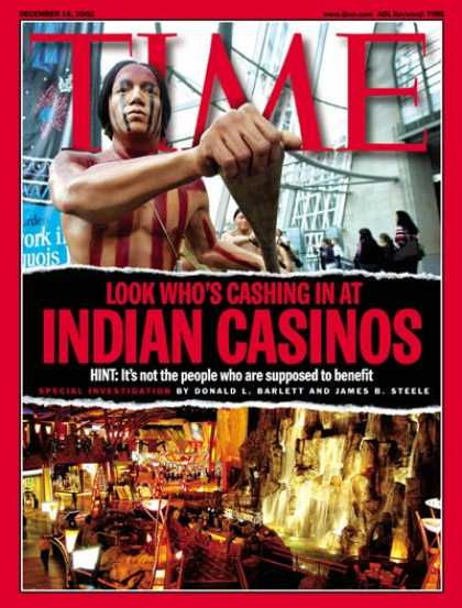 Time - American Indians and Casinos - Dec. 16, 2002 - Gambling - Casinos - Business