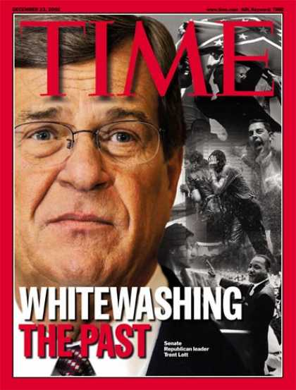 Time - Trent Lott - Dec. 23, 2002 - Scandals - Civil Rights - Politics