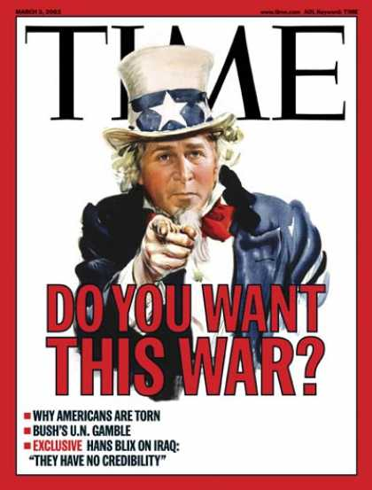 Time - George W. Bush - Mar. 3, 2003 - U.S. Presidents - Iraq - Politics - Uncle Sam