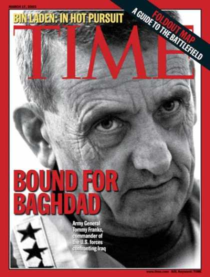 Time - Tommy Franks - Mar. 17, 2003 - Iraq - Military - Middle East