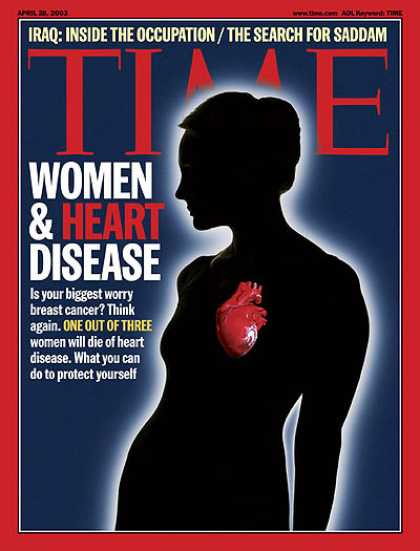 Time - Women and Heart Disease - Apr. 28, 2003 - Women - Health & Medicine - Illness &
