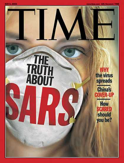 Time - The Truth About SARS - May 5, 2003 - Illness & Disease - Disease - Health & Medi