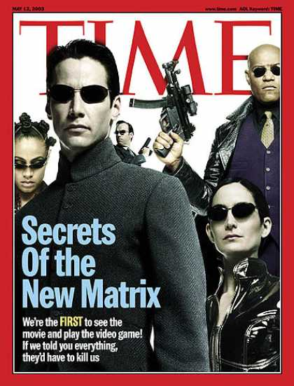 Time - Secrets of the New Matrix - May 12, 2003 - Science Fiction - Actors - Movies