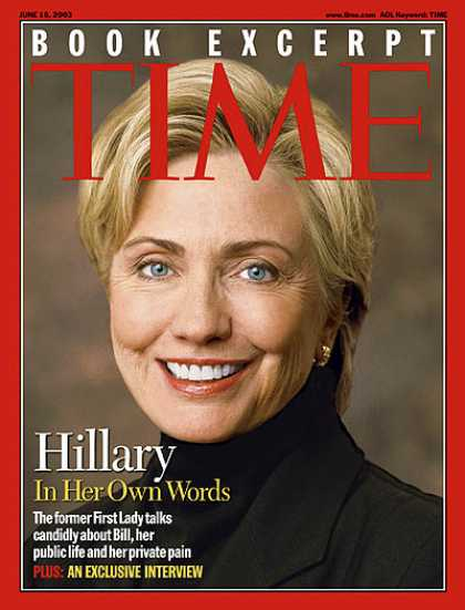 Time - Hillary Clinton: In Her Own Words - June 16, 2003 - Hillary Clinton - Congress -