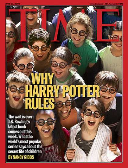 Time - Why Harry Potter Rules - June 23, 2003 - Harry Potter - Children - Books