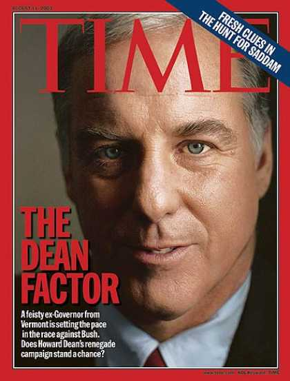 Time - Howard Dean - Aug. 11, 2003 - Presidential Elections - Politics - Democrats - Go