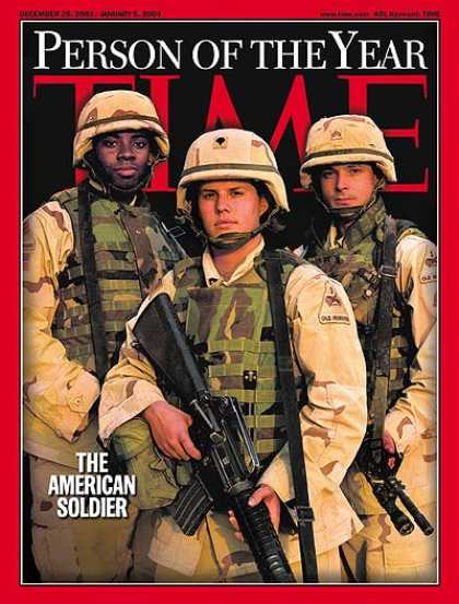 Time - Person of the Year: The American Soldier - Dec. 29, 2003 - Person of the Year -