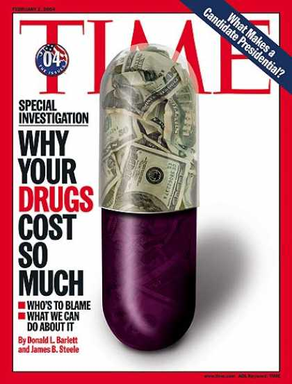 Time - Why Your Drugs Cost So Much - Feb. 2, 2004 - Medications - Medical Costs - Healt