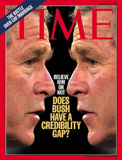 Time - Does Bush Have a Credibility Gap? - Feb. 16, 2004 - George W. Bush - U.S. Presid