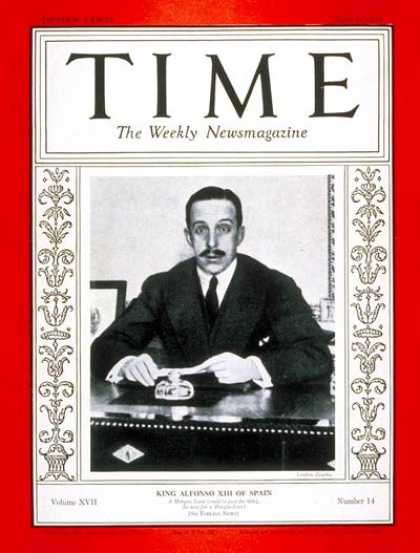 Time - King Alfonso XIII - Apr. 6, 1931 - Royalty - Spain