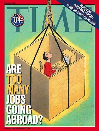 Time - Are Too Many Jobs Going Abroad? - Mar. 1, 2004 - Labor & Employment - Economy -