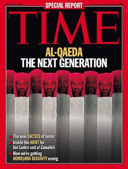 Time - Al-Qaeda: The Next Generation - Mar. 29, 2004 - Osama bin Laden - Sept. 11 - Al-