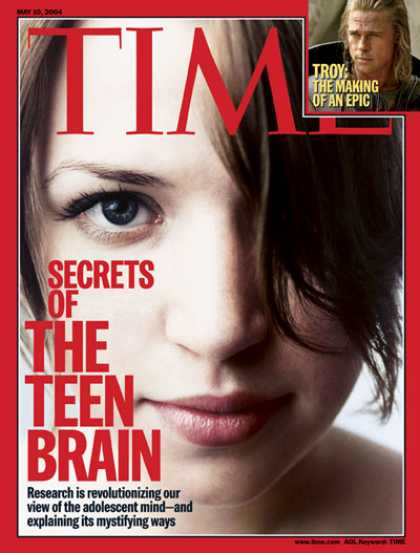 Time - Secrets of the Teen Brain - May 10, 2004 - Brain - Teens - Health & Medicine - P