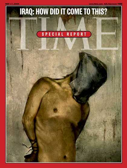 Time - Iraq: How Did it Come to This? - May 17, 2004 - Iraq - Prisons - Middle East
