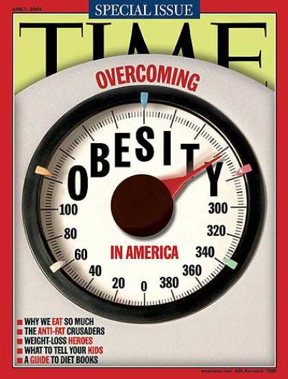 Time - Overcoming Obesity in America - June 7, 2004 - Obesity - Diets - Fitness - Healt