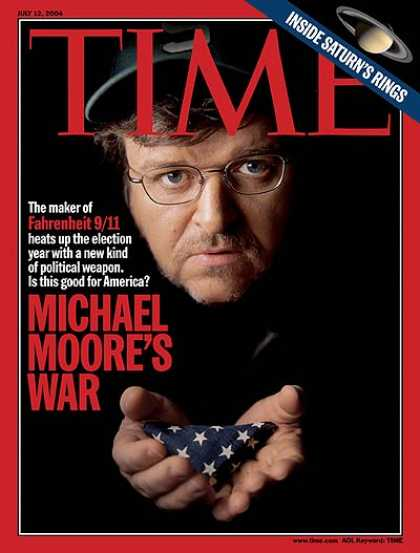 Time - Michael Moore's War - July 12, 2004 - Politics - Movies