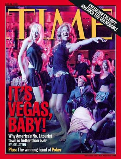 Time - It's Vegas Baby - July 26, 2004 - Gambling - Las Vegas - Tourism - Cities