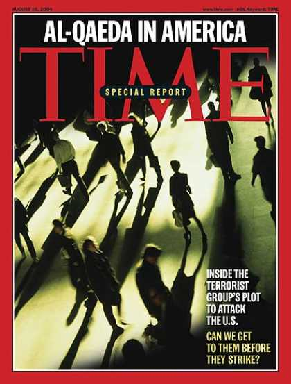 Time - Al-Qaeda in America - Aug. 16, 2004 - Al-Qaeda - Terrorism