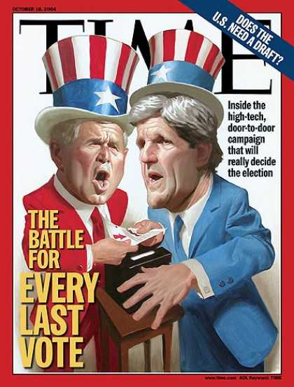 Time - The Battle for Every Last Vote - Oct. 18, 2004 - John Kerry - George W. Bush - P